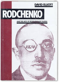 image of Rodchenko and the Arts of Revolutionary Russia