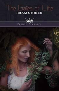 The Gates of Life Prince Classics