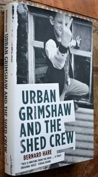 image of Urban Grimshaw and the Shed Crew