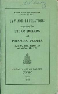 image of Law and Regulations Respecting the Steam Boilers and Pressure Vessels