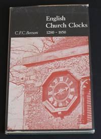 image of English Church Clocks 1280-1850 History and Classification
