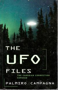 The UFO Files The Canadian Connection Exposed