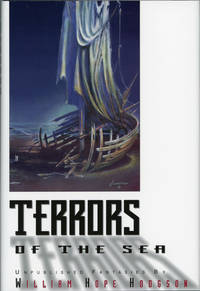 TERRORS OF THE SEA: UNPUBLISHED FANTASIES ... Edited by and introduction by Sam Moskowitz..