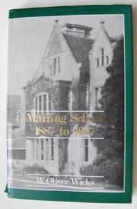 MARLING SCHOOL, 1887 - 1987