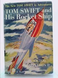 Tom Swift Jr. and His Rocket Ship