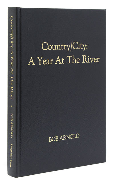 : Kingfisher Press, 1998. First edition, one of 100 copies signed by Arnold, with an original trout ...
