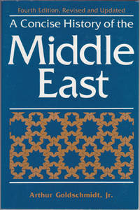 image of A Concise History of the Middle East, Fourth Edition, Revised and Updated