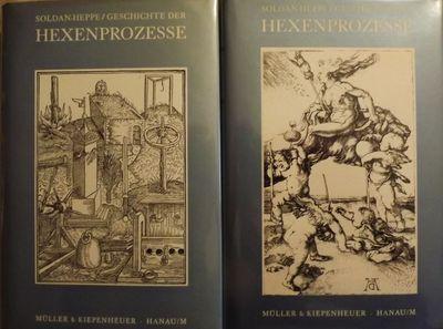 1968. SOLDAN-HEPPE, Wilhelm. GESCHICHTE DER HEXENPROZESSE. Two Volumes. Hanau: Muller & Kiepenheuer,...