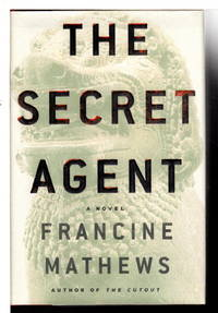 SECRET AGENT. by  Francine Mathews - Signed First Edition - (2002) - from Bookfever.com, IOBA and Biblio.com
