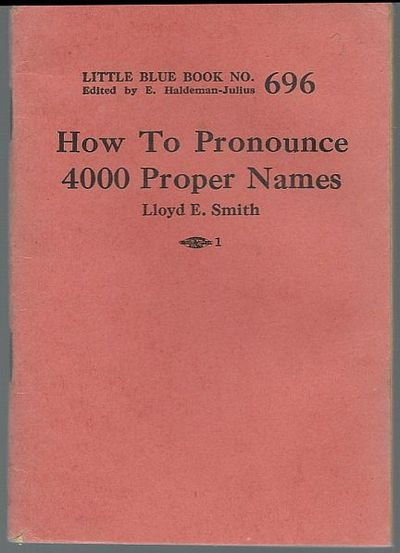 SMITH, LLOYD - How to Pronounce 4000 Proper Names