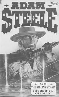 Adam Steele: No. 41, The Killing Strain by  George G Gilman - Paperback - 1986 - from Farrellbooks (SKU: 004244)