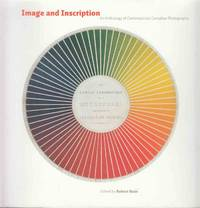 Image and Inscription An Anthology of Contemporary Canadian Photography
