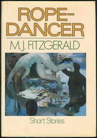 ROPE-DANCER Short Stories, Fitzgerald, M. J.