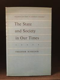 The State and Society in Our Times; Studies in the History of the Nineteenth and Twentieth Centuries (Publisher series: Nelson's Studies in Modern History.)