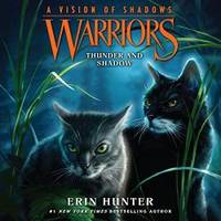 image of Warriors: A Vision of Shadows #2: Thunder and Shadow Lib/E (Warriors: A Vision of Shadows Series, 2)