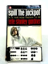Spill The Jackpot (Corgi Books) by A. A Fair - 1965