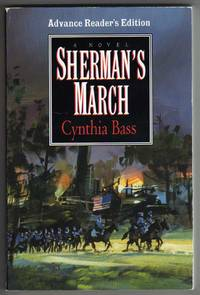 Sherman's March - A Novel [COLLECTIBLE ADVANCE READER'S EDITION]