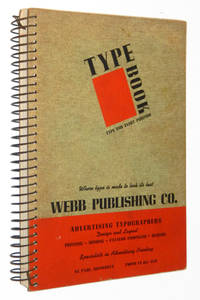Type Book: Type for Every Purpose, A Wide Assortment of New and Old, Hand and Machine Type Faces, Rules, Borders, and Ornaments, 1950s Type Specimen Catalogue