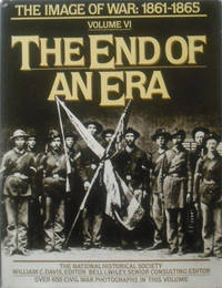 The Image of War: 1861-1865: Vol.I; Shadows of The Storm, Vol. II; The Guns of '62, Vol. III; The Embattled Confederacy, Vol. IV, Fighting For Time, Vol. V; The South Besieged & Vol. VI; The End of An Era