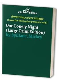 image of One Lonely Night (Large Print Edition)
