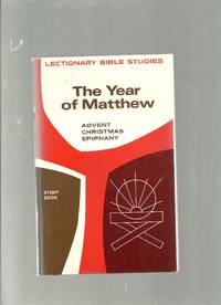 Year of Matthew: Advent, Christmas, Epiphany Study Book
