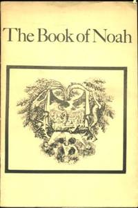 The Book of Noah [A portion from the Sefer ha-Raziel]