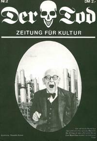 Der Tod: Zeitung Für Kultur. No. 1 (June 1978) through No. 7 (February 1980) (all published)