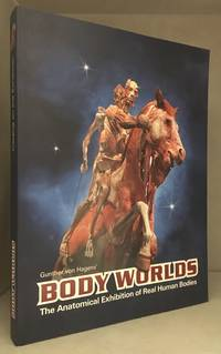 image of Body Worlds; The Anatomical Exhibition of Real Human Bodies; Catalog on the Exhibition