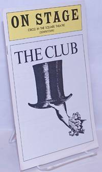 image of On Stage Magazine: Circle in the Square (downtown) presents The Club [playbill]