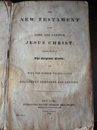 The New Testament of our Lord and Saviour Jesus Christ [ephemera within the pages]