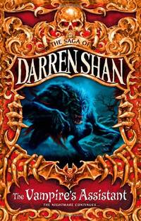 The Vampire's Assistant: The Saga of Darren Shan, Book 2