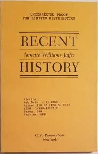 RECENT HISTORY [DEDICATION COPY TO MAXINE KUMIN]
