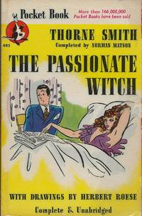 The Passionate Witch by Thorne Smith - Paperback - 1947 - from Bujoldfan (SKU: 07011901pocket401gm)