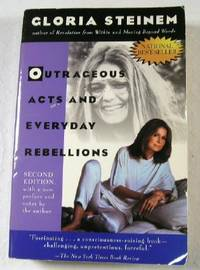 Outrageous Acts and Everyday Rebellions by  Gloria Steinem - Paperback - Second Edition - 1995 - from Resource Books, LLC and Biblio.co.uk