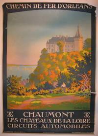 Chemin de Fer D'Orleans: Chaumont Les Chateaux de la Loire Circuits Automobiles