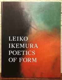 LEIKO IKEMURA: POETICS OF FORM