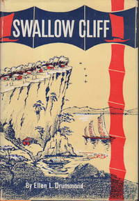 SWALLOW CLIFF: A Novel of Village Life in China. by  Ellen L Drummond - First Edition - (1961) - from Bookfever.com, IOBA and Biblio.co.nz