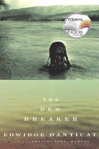 The Dew Breaker (Today Show Book Club #23)