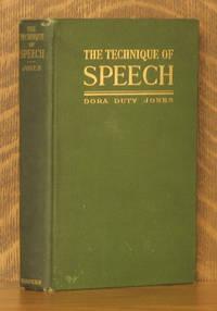THE TECHNIQUE OF SPEECH