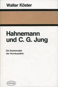 Hahnemann und C. G. Jung.