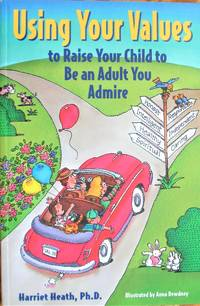 image of Using Your Values to Raise Your Child to Be an Adult You Admire