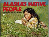 Alaska's Native People (Volume 6, Number 3) by  Lael Morgan - Paperback - 1979 - from Trolls Treasure (SKU: 110848)