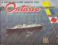 A Royal Welcome Awaits You in Ontario - Canada's Variety Vacationland