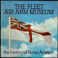 image of The Fleet Air Arm Museum: The History of Naval Aviation