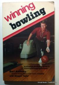 Winning Bowling: A complete illustrated guide to winning bowling techniques