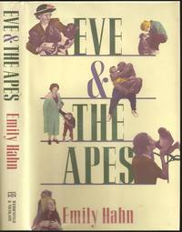 "Eve and the Apes by Emily ""Mickey"" Hahn (1905-1997) - First - 1988 - from The Book Collector ABAA, ILAB (SKU: M0286)"