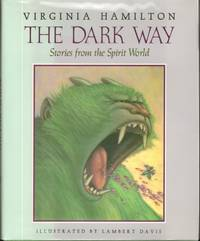 THE DARK WAY  Stories from the Spirit World