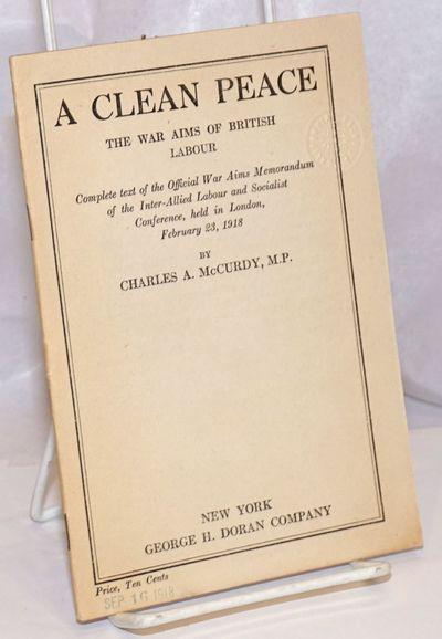 New York: George H. Doran Company, 1918. 26p., stapled wraps, 5 x 7.25 inches. wraps lightly worn, e...
