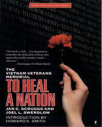 To Heal a Nation: The Vietnam Veterans Memorial