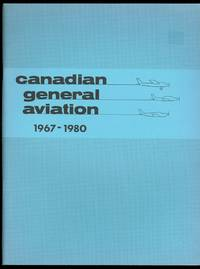 CANADIAN GENERAL AVIATION, 1967-1980.